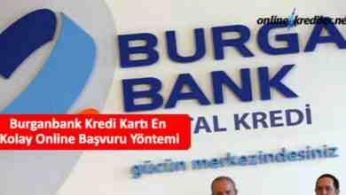 Photo of Burganbank Kredi Kartı En Kolay Online Başvuru Yöntemi