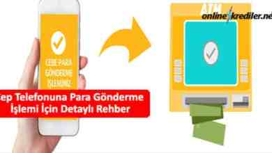 Photo of Cep Telefonuna Para Gönderme İşlemi İçin Detaylı Rehber