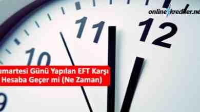 Photo of Cumartesi Günü Yapılan EFT Karşı Hesaba Geçer mi (Ne Zaman)