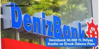 denizbank 50000 tl kredi