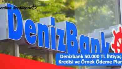 Photo of Denizbank 50.000 TL İhtiyaç Kredisi Örnek Ödeme Planı
