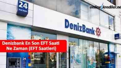 Photo of Denizbank En Son EFT Saati Ne Zaman (EFT Saatleri)