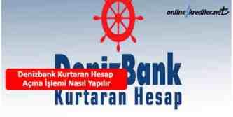 denizbank kurtaran hesap açma