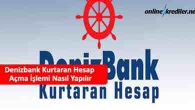 Photo of Denizbank Kurtaran Hesap Açma İşlemi Nasıl Yapılır