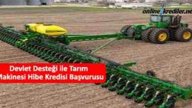 Photo of Devlet Desteği ile Tarım Makinesi Hibe Kredisi Başvurusu