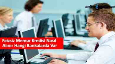 Photo of Faizsiz Memur Kredisi Nasıl Alınır Hangi Bankalarda Var