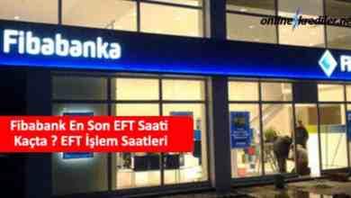 Photo of Fibabanka EFT En Son Saati Kaçta ? EFT İşlem Saatleri
