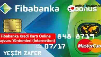 Photo of Fibabanka Kredi Kartı Online Başvuru Yöntemleri (İnternetten)