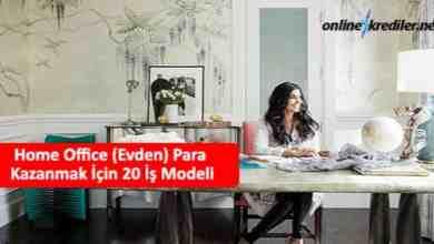Photo of Home Ofis (Evden) Para Kazanmak İçin 20 İş Modeli