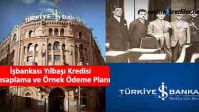 Photo of İşbankası Yılbaşı Kredisi Hesaplama ve Örnek Ödeme Planı