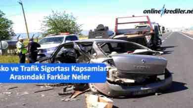 Photo of Kasko ve Trafik Sigortası Kapsamları Arasındaki Farklar Neler