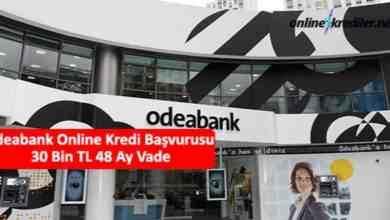 Photo of Odeabank Online Kredi Başvurusu 30 Bin TL 36 Ay Vade