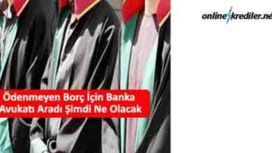 Photo of Ödenmeyen Borç İçin Banka Avukatı Aradı Şimdi Ne Olacak