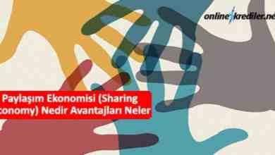 Photo of Paylaşım Ekonomisi (Sharing Economy) Nedir Avantajları Neler