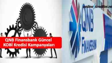 Photo of QNB Finansbank Güncel KOBİ Kredisi Kampanyaları 2021