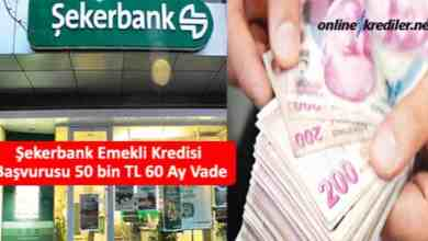 Photo of Şekerbank Emekli Kredisi Başvurusu 50 bin TL 60 Ay Vade