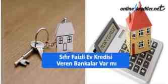 faizsiz ev kredisi