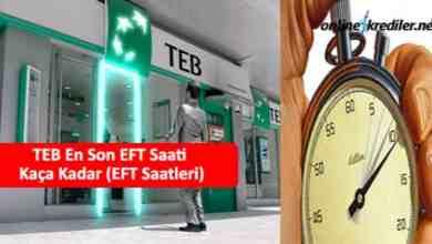 Photo of TEB En Son EFT Saati Kaça Kadar (EFT Saatleri)