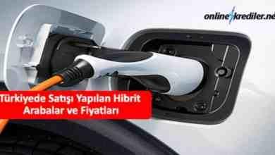 Photo of Türkiyede Satışı Yapılan Hibrit Arabalar ve Fiyatları