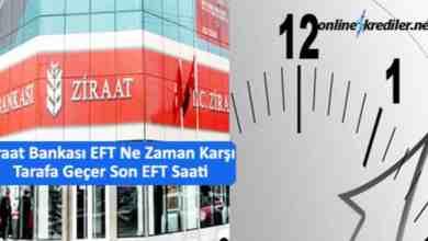 Photo of Ziraat Bankası EFT Ne Zaman Karşı Tarafa Geçer Son EFT Saati
