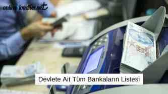 Devlete Ait Tüm Bankalarin Listesi