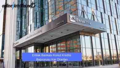 Photo of Emlak Bankası Konut Kredisi Başvurusu Kar Oranları