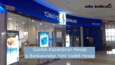 Photo of Günlük Kazandıran Hesap : İş Bankasından Yeni Vadeli Hesap