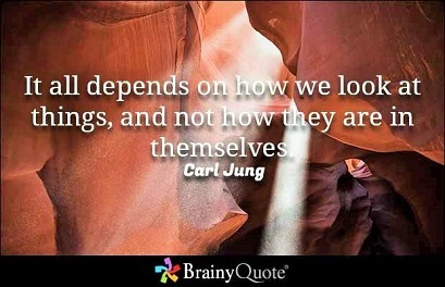 """Carl Jung: """"It all depends on how we look at things and not on how they are themselves"""""""