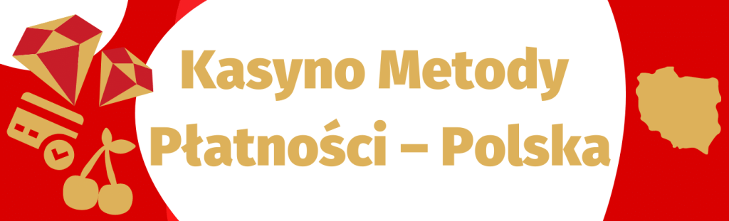 Popularne metody płatności za kasyno - Polska i zagranica, porównaj i wybierz najlepszą!