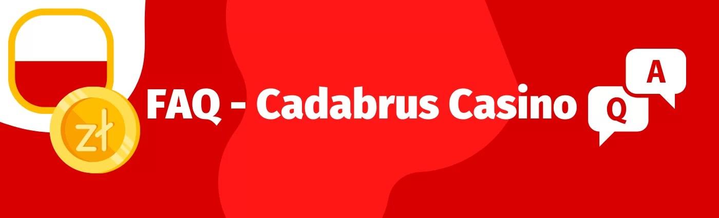 Sprawdź, odpowiedzi o najczęściej zadawane pytania o Cadabrus Casino - np. darmowe spiny, login czy opinie innych graczy.