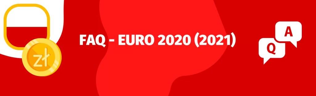Sprawdź najpopularniejsze pytania o eliminacje do Euro 2020 (2021), grupy i mecze
