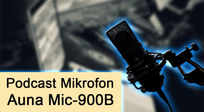 Auna Mic-900B USB Kondensator Podcast Mikrofon – Meine Erfahrungen