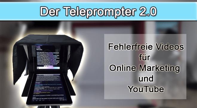 Günstiger Teleprompter 2.0 für YouTube und Online Marketing