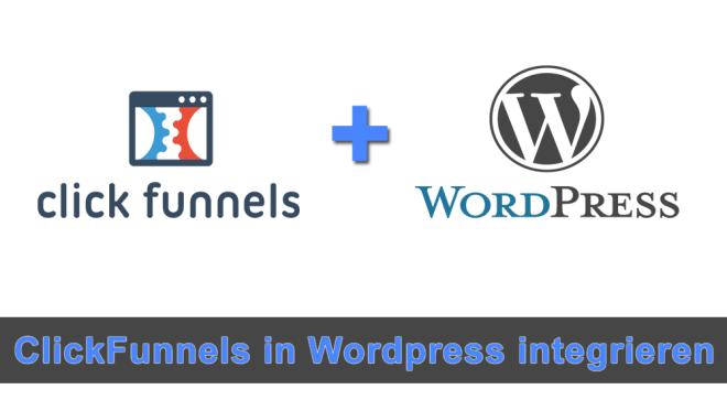 Wie kann ich ClickFunnels in WordPress einfügen?