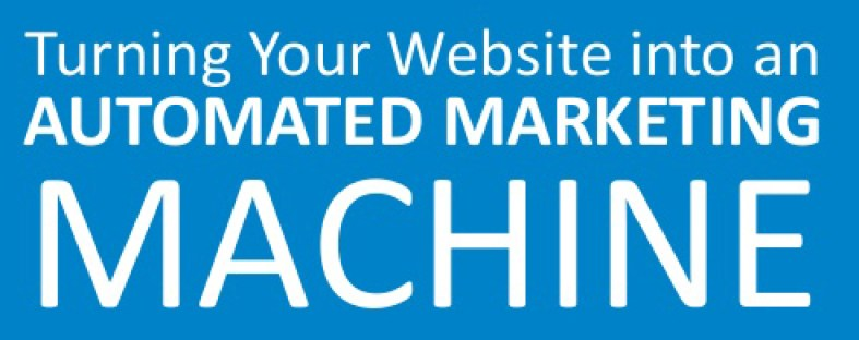 turning-your-website-into-an-automated-marketing-machine-1-638