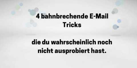 4 E-Mail Tricks