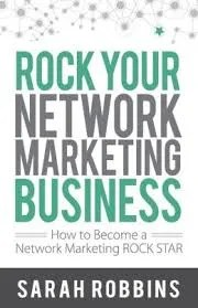 sarah robbins rock your network marketing business