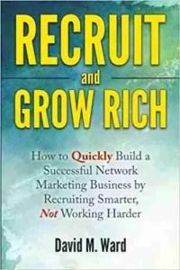 recruit & grow rich