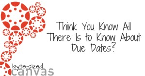 Think You Know All There Is to Know About Due Dates?