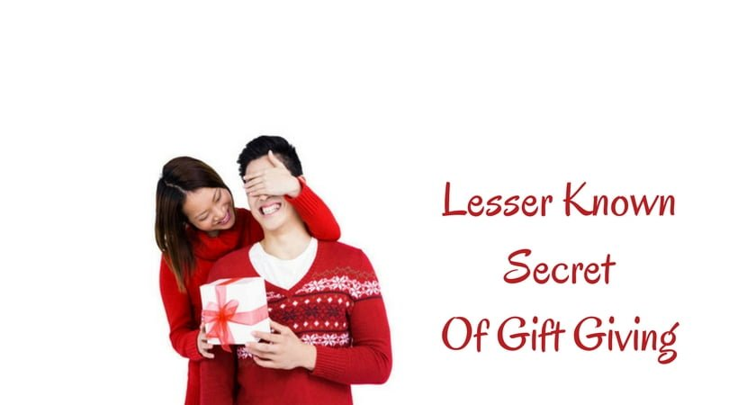 6 Lesser Known Secrets of Gift Giving : Need to Know