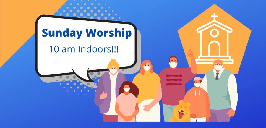 Now worshipping 10 am Sundays.