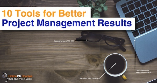 10 Tools for Better Project Management Results