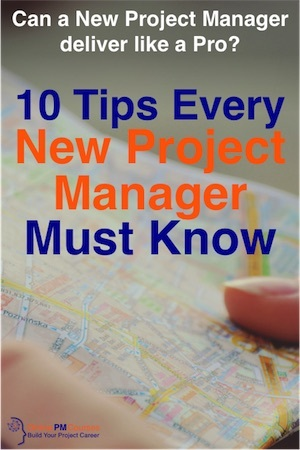 10 Tips Every New Project Manager Must Know