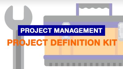 Project Management: Project Definition Kit