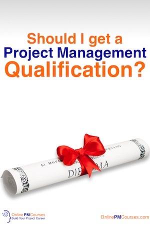 Should I get a Project Management Qualification?