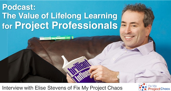 The Value of Lifelong Learning for Project Professionals with Elise Stevens