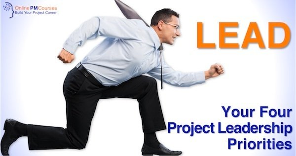 LEAD - Your Four Project Leadership Priorities
