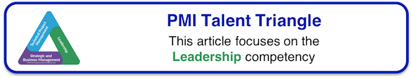 PMI Talent Triangle - Leadership
