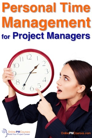 Personal Time Management for Project Managers