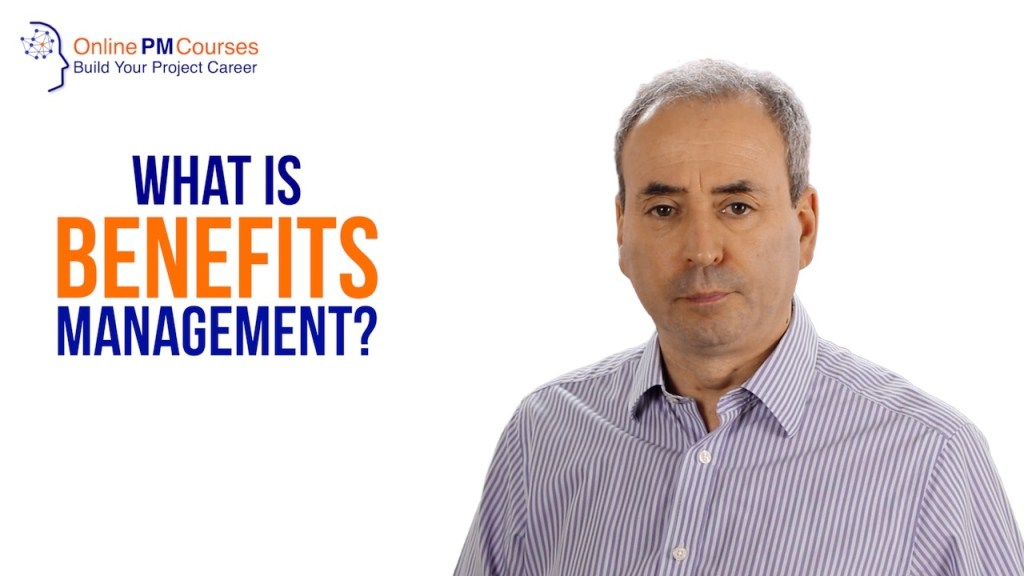 What is Benefits Management?